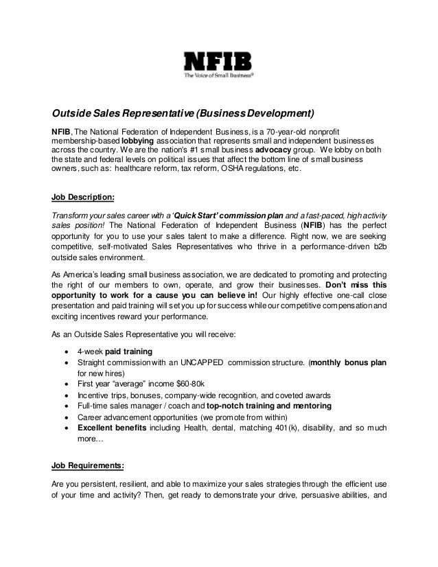Outside Sales Representative  Job Description. Outside Sales Representative  (BusinessDevelopment) NFIB, The National Federation Of Independent Business,  ...  Business Owner Job Description For Resume