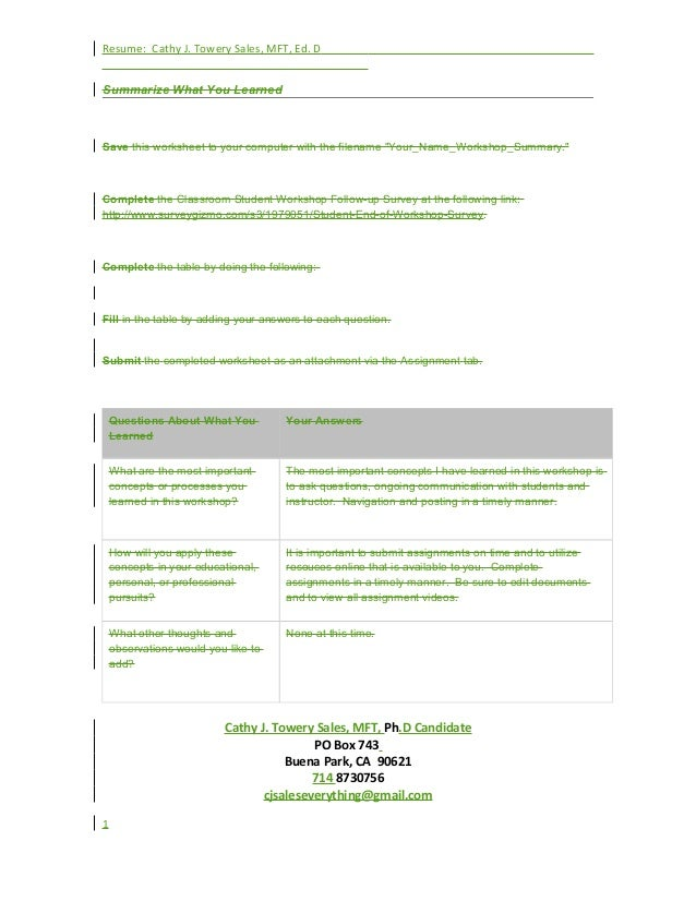 Resume: Cathy J. Towery Sales, MFT, Ed. D Summarize What You Learned Save this worksheet to your computer with the filenam...