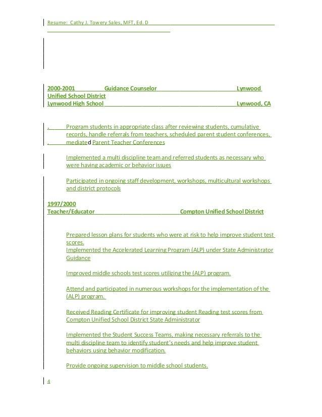Resume: Cathy J. Towery Sales, MFT, Ed. D 2000-2001 Guidance Counselor Lynwood Unified School District Lynwood High School...