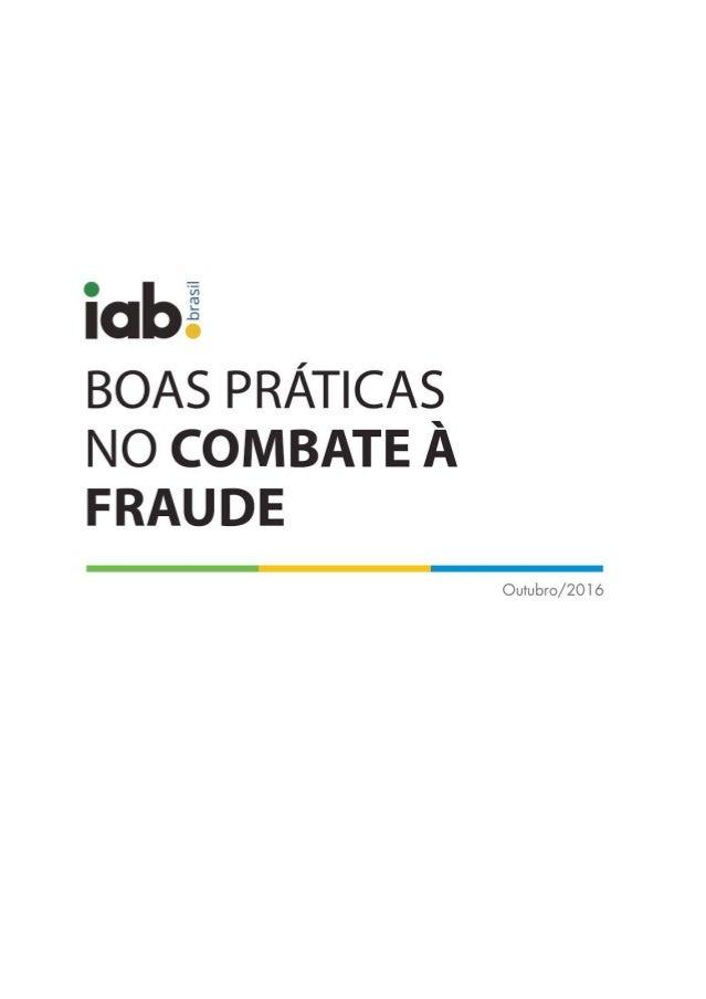 OUTUBRO:: 2016 O grupo de trabalho do comitê de combate à fraude, o responsável pela elaboração deste documento, é compos...