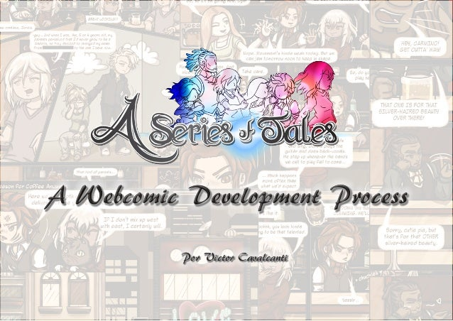 A Webcomic Development ProcessA Webcomic Development Process Por Victor CavalcantiPor Victor Cavalcanti