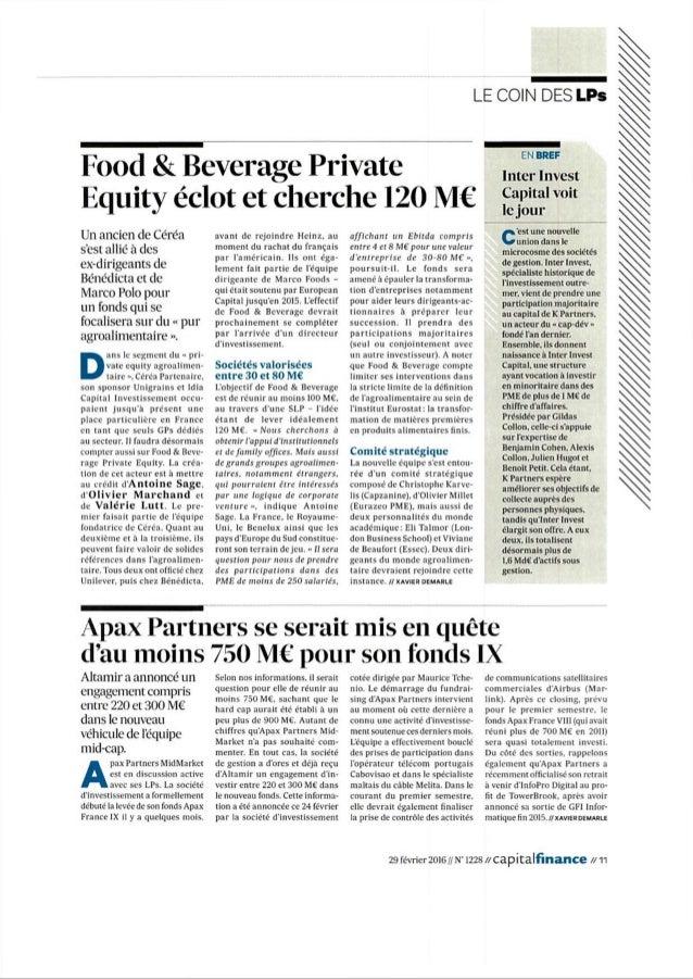 LE COIN DESLPs Food &Beverage Private marinvest Equity éclot et cherche 120 M€ £££voit Un ancien de Céréa s'est allié à de...