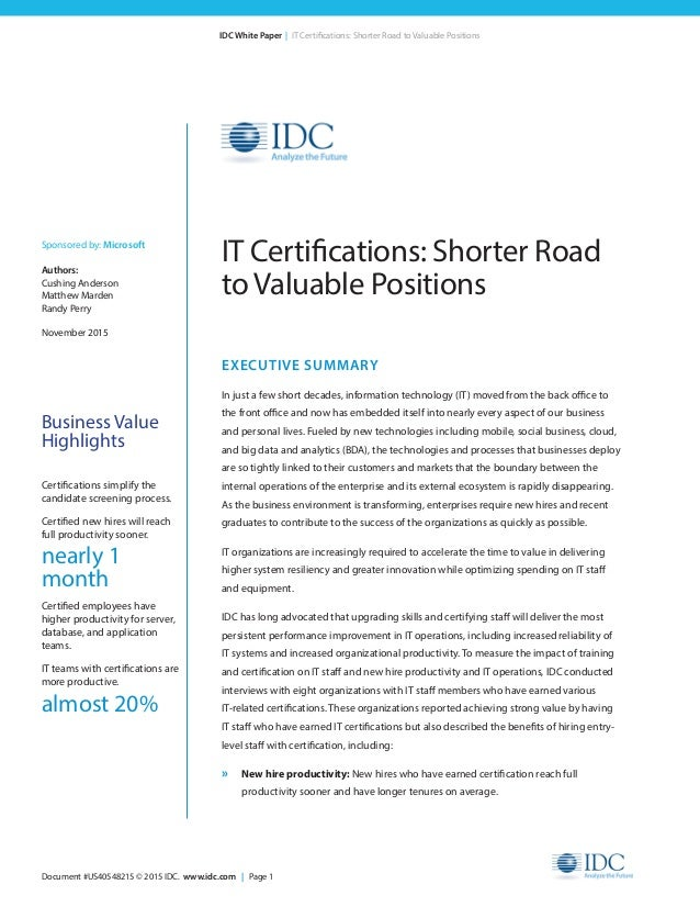 Document #US40548215 © 2015 IDC. www.idc.com | Page 1 IDC White Paper | IT Certifications: Shorter Road to Valuable Positi...
