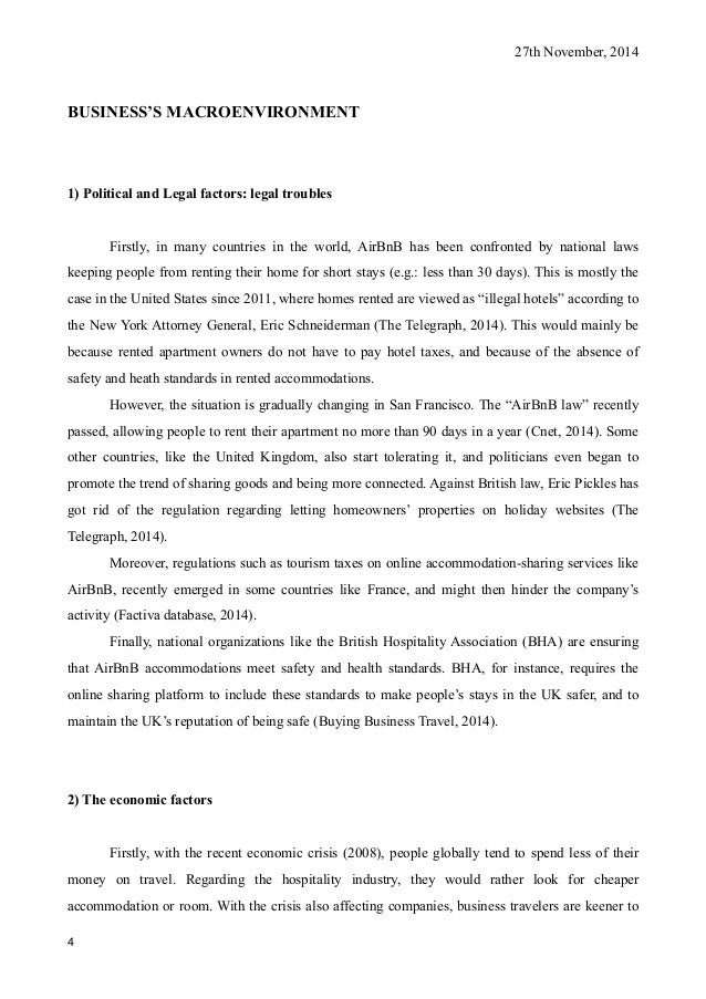 27th November, 2014 BUSINESS'S MACROENVIRONMENT 1) Political and Legal factors: legal troubles Firstly, in many countries ...
