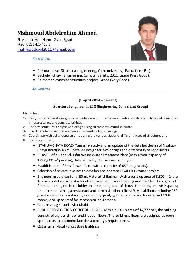 Mahmoud Abdelrehim Ahmed El-Mariouteya - Harm - Giza - Egypt. (+20) 0111 425 415 1 mahmoudcivil2011@gmail.com EDUCATION  ...