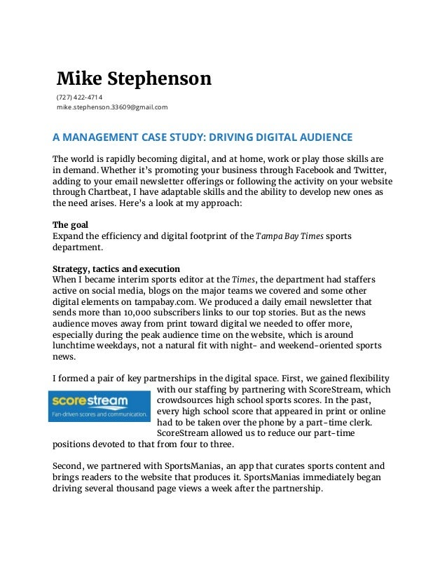 Mike Stephenson (727) 422-4714 mike.stephenson.33609@gmail.com A MANAGEMENT CASE STUDY: DRIVING DIGITAL AUDIENCE  The wor...