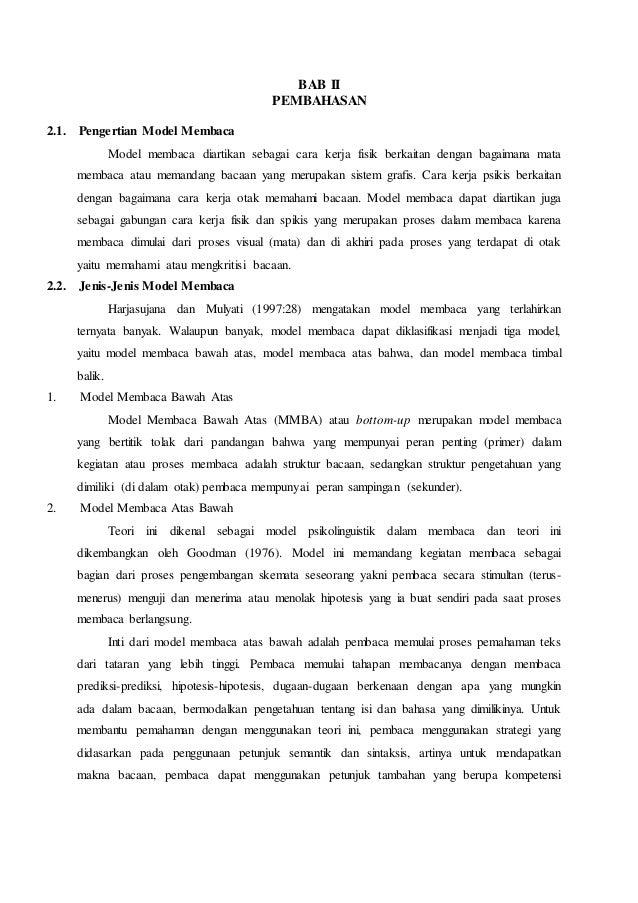 BAB II PEMBAHASAN 2.1. Pengertian Model Membaca Model membaca diartikan sebagai cara kerja fisik berkaitan dengan bagaiman...