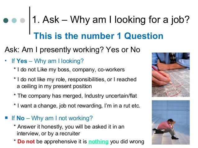 the ten questions you must ask 11 - Why Do You Want To Change Your Job