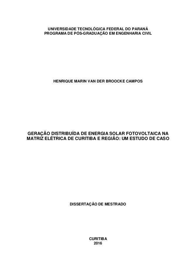 UNIVERSIDADE TECNOLÓGICA FEDERAL DO PARANÁ PROGRAMA DE PÓS-GRADUAÇÃO EM ENGENHARIA CIVIL HENRIQUE MARIN VAN DER BROOCKE CA...