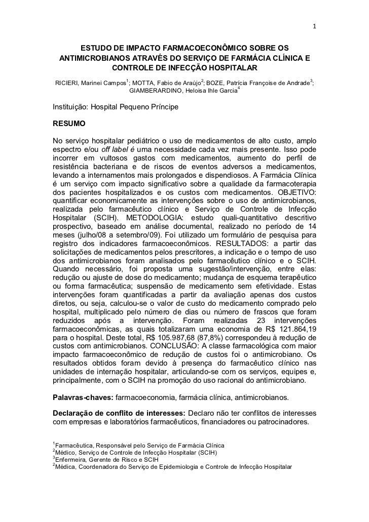 1          ESTUDO DE IMPACTO FARMACOECONÔMICO SOBRE OS     ANTIMICROBIANOS ATRAVÉS DO SERVIÇO DE FARMÁCIA CLÍNICA E       ...