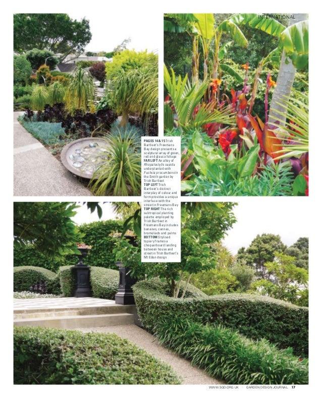 17www.sgd.org.uk GARDEN DESIGN JOURNAL international pages 14 & 15 Trish Bartleet's Freemans Bay design presents a sculptu...