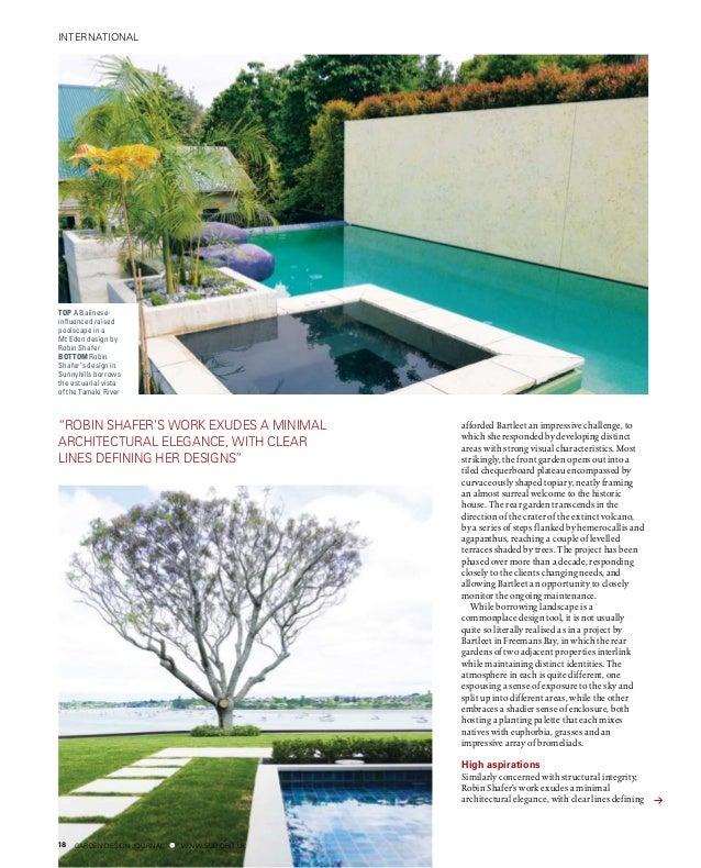 "GARDEN DESIGN JOURNAL www.sgd.org.uk18 international ""Robin Shafer's work exudes a minimal architectural elegance, with cl..."