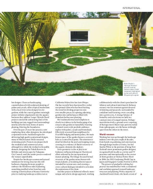 21www.sgd.org.uk GARDEN DESIGN JOURNAL international her designs. Clean cut hardscaping, counterbalanced with sculptural p...
