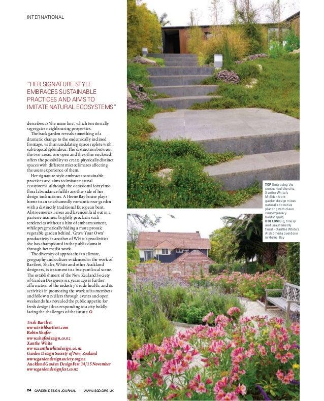 """GARDEN DESIGN JOURNAL www.sgd.org.uk24 international 24 GARDEN DESIGN JOURNAL www.sgd.org.uk """"Her signature style embraces..."""
