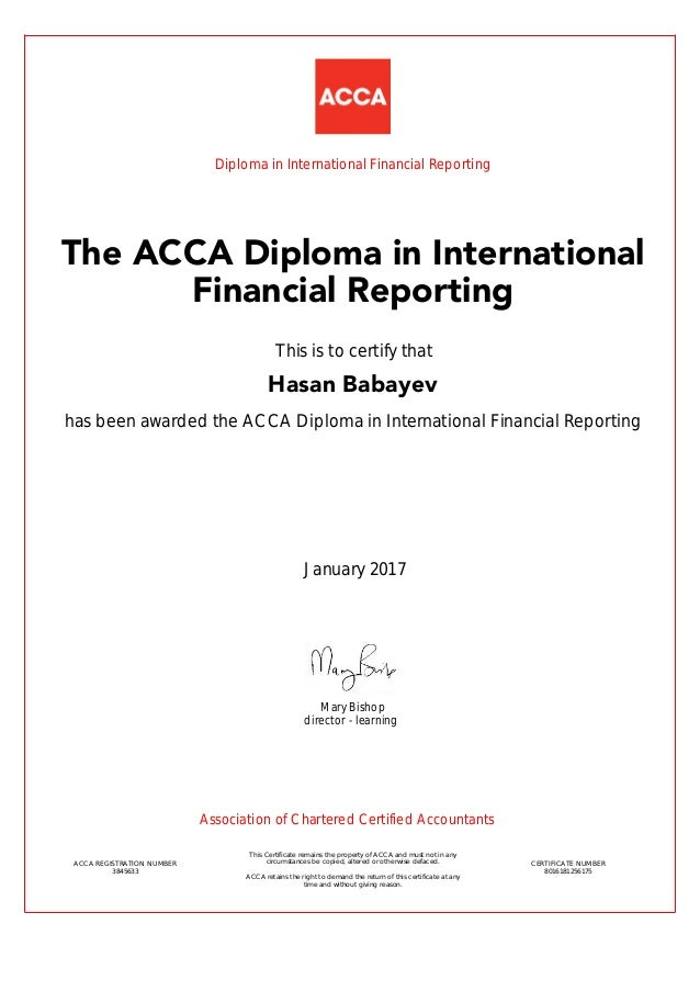 diploma in dipifr has been awarded the acca diploma in international financial reporting 2017 acca registration number 3845633