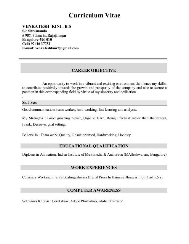 Curriculum Vitae VENKATESH KINI . B.S S/o Shivananda # 987, 9thmain, Rajajinagar Bangalore-560 010 Cell: 97416 37732 E-mai...