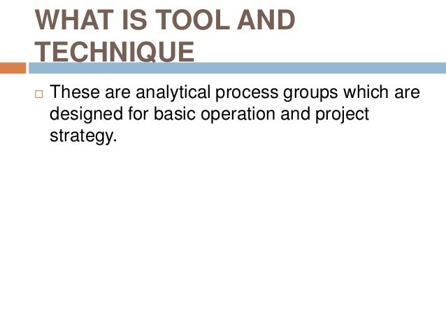 INSPECTION OPERATIONS TOOLS AND TECHNIQUES for Mr Briggs Slide 2