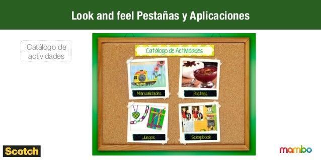 Look and feel Pestañas y Aplicaciones Catálogo de actividades