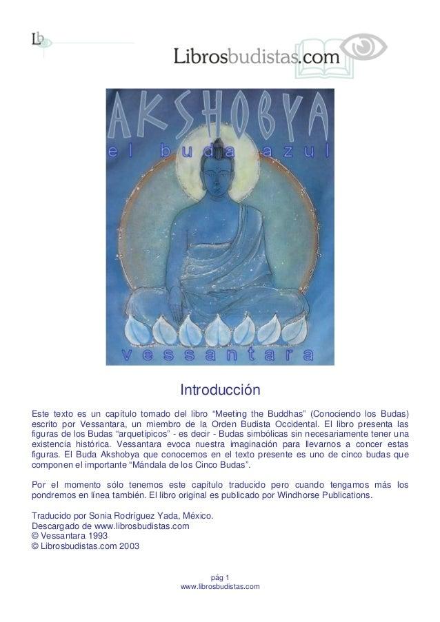 """pág 1 www.librosbudistas.com Introducción Este texto es un capítulo tomado del libro """"Meeting the Buddhas"""" (Conociendo los..."""