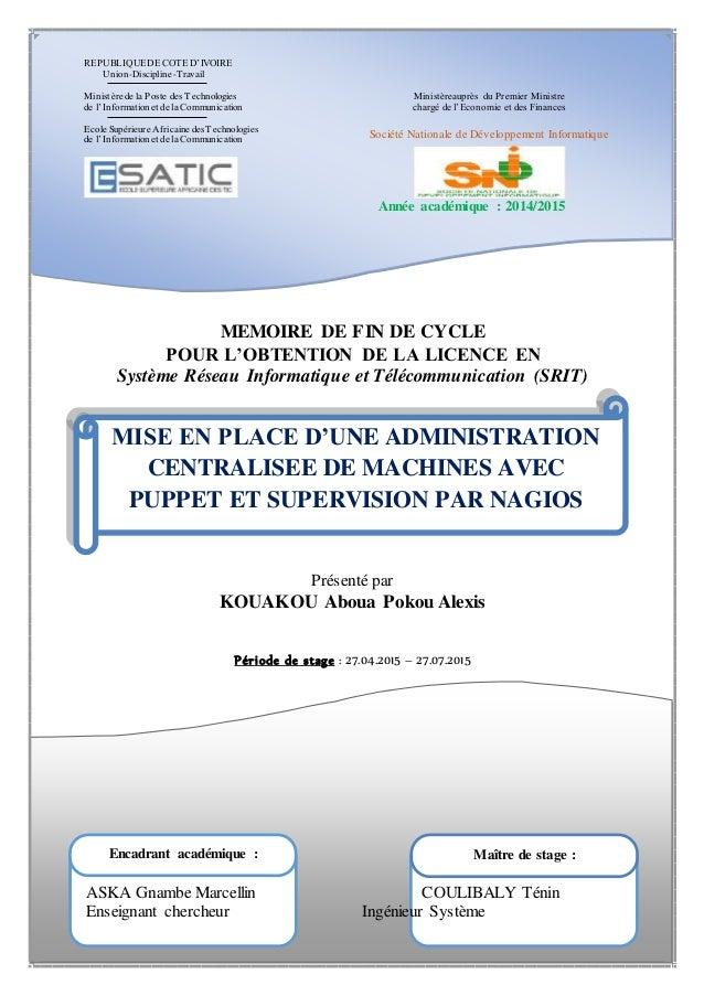 REPUBLIQUEDE COTE D'IVOIRE Union-Discipline-Travail Ministère de la Poste des Technologies de l'Informationet de la Commun...
