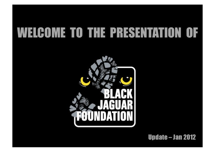 WELCOME TO THE PRESENTATION OF                     Update – Jan 2012