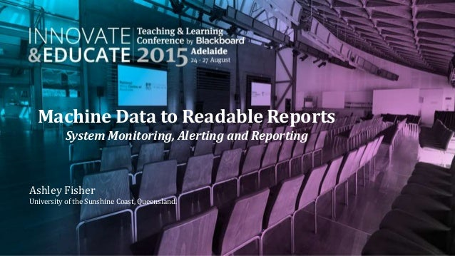 Machine Data to Readable Reports - System Monitoring
