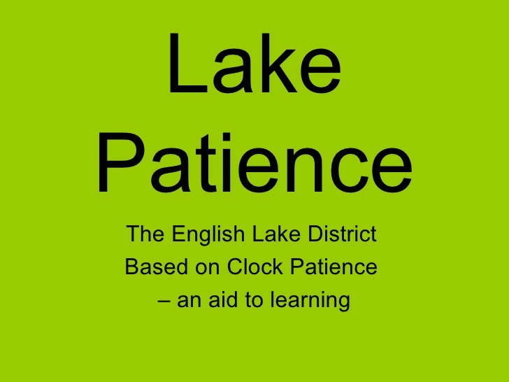 Lake Patience The English Lake District  Based on Clock Patience  –  an aid to learning