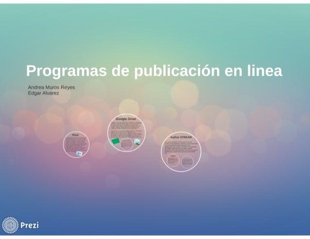 Programas de publicación en linea  'iliíllan iviillloi»:  rama:  =lILgr= I 'Human      Prezi