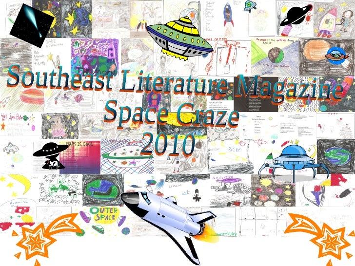 Southeast Literature Magazine Space Craze 2010