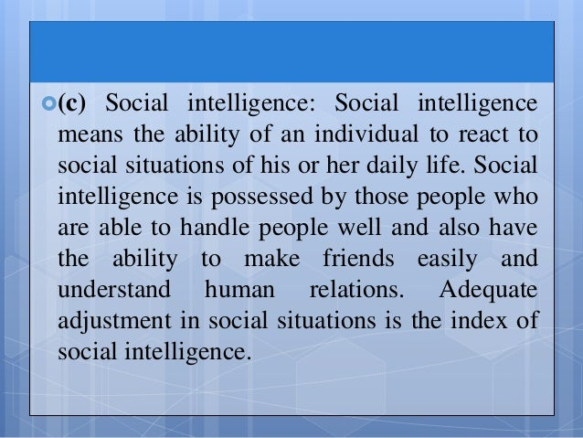 the three types of interpersonal social intelligence Interpersonal relationships are also important because it is the emotion and personality of person's knowledge interpersonal relationship promotes the culture of a society through motivation and appreciation of employees.