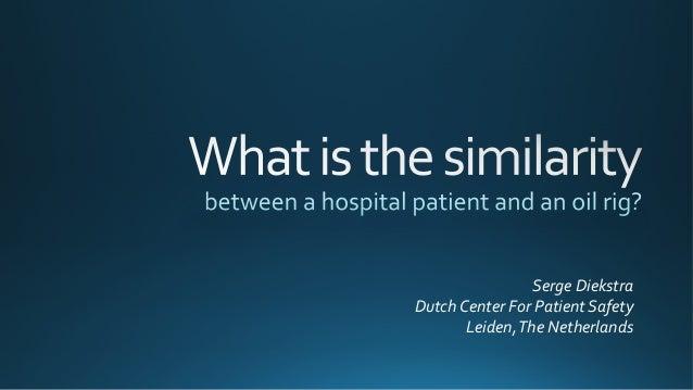 Serge  Diekstra  Dutch  Center  For  Patient  Safety  Leiden,  The  Netherlands