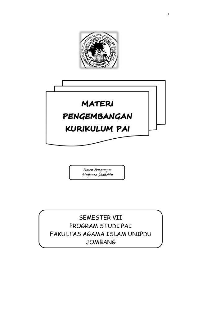 1        Dosen Pengampu:        Mujianto Sholichin        SEMESTER VII     PROGRAM STUDI PAIFAKULTAS AGAMA ISLAM UNIPDU   ...