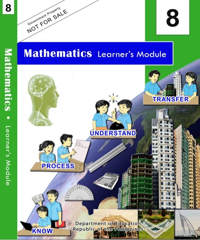 K to 12 - Grade 8 Mathematics Learner\'s Module 1st to 4th Quarter