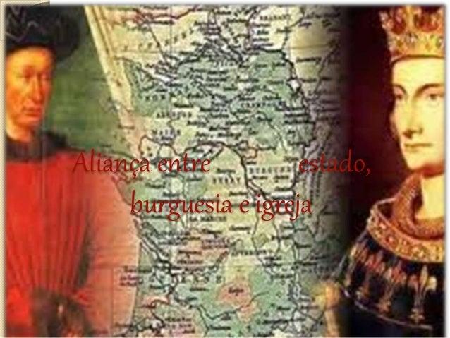 Aliança entre estado,  burguesia e igreja