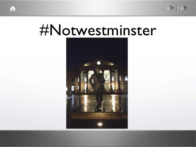 #Notwestminster
