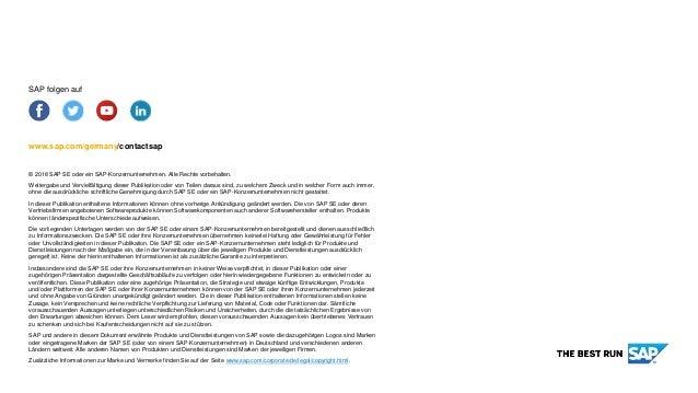 www.sap.com/germany/contactsap © 2018 SAP SE oder ein SAP-Konzernunternehmen. Alle Rechte vorbehalten. Weitergabe und Verv...