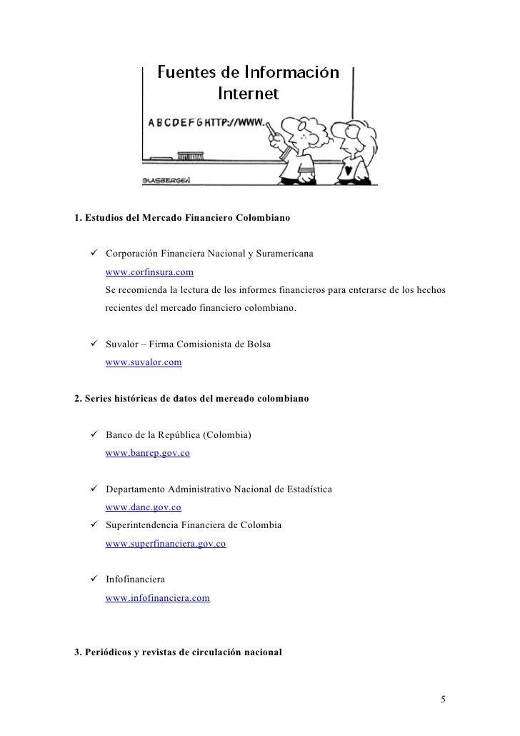 1. Estudios del Mercado Financiero Colombiano       Corporación Financiera Nacional y Suramericana        www.corfinsura....