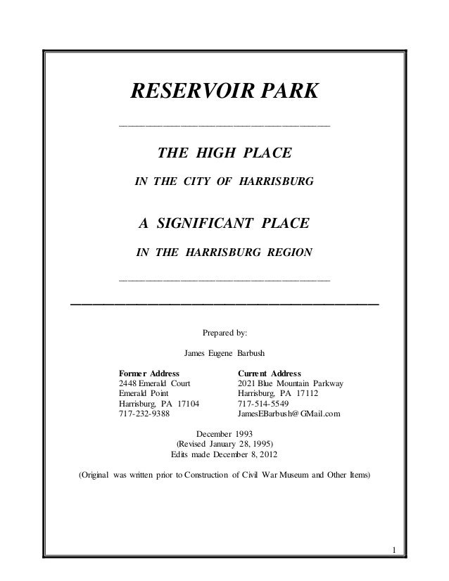 1 RESERVOIR PARK ________________________________________________ THE HIGH PLACE IN THE CITY OF HARRISBURG A SIGNIFICANT P...