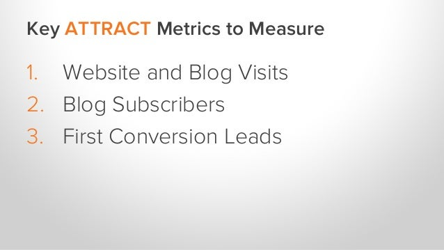 Key CONVERT Metrics to Measure 1. Workable Marketing Qualified Leads 2. Lead-to-Customer Conversion Rate 3. Lead Close R...