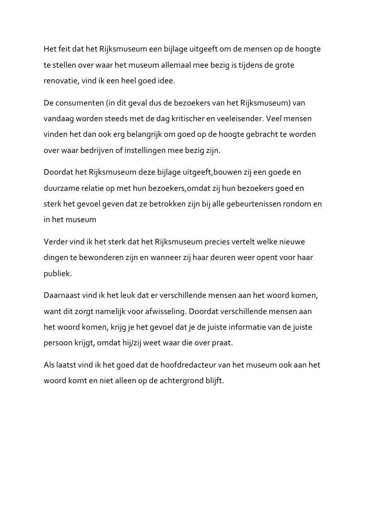 Het feit dat het Rijksmuseum een bijlage uitgeeft om de mensen op de hoogtete stellen over waar het museum allemaal mee be...