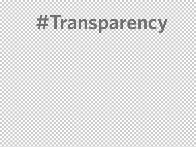#Transparency