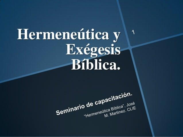 Hermeneútica y Exégesis Bíblica.