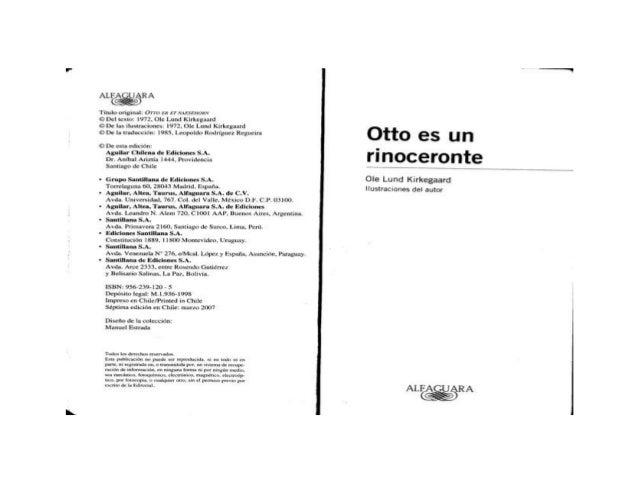 0tto Es un Rinoceronte .  ole lund kirkegaard Slide 2