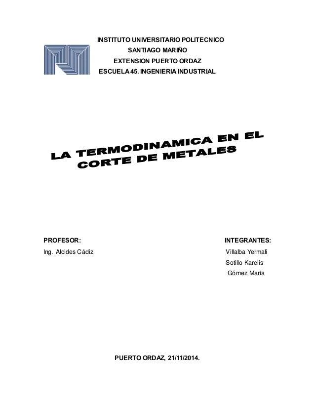 INSTITUTO UNIVERSITARIO POLITECNICO  SANTIAGO MARIÑO  EXTENSION PUERTO ORDAZ  ESCUELA 45. INGENIERIA INDUSTRIAL  PROFESOR:...