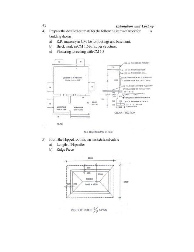 53 Estimation and Costing 4) Preparethedetailedestimateforthefollowingitemsofworkfor a buildingshown. a) R.R. masonry in C...