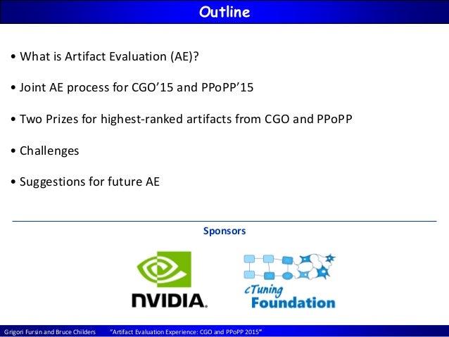 Artifact Evaluation Experience CGO'15 / PPoPP'15 Slide 2