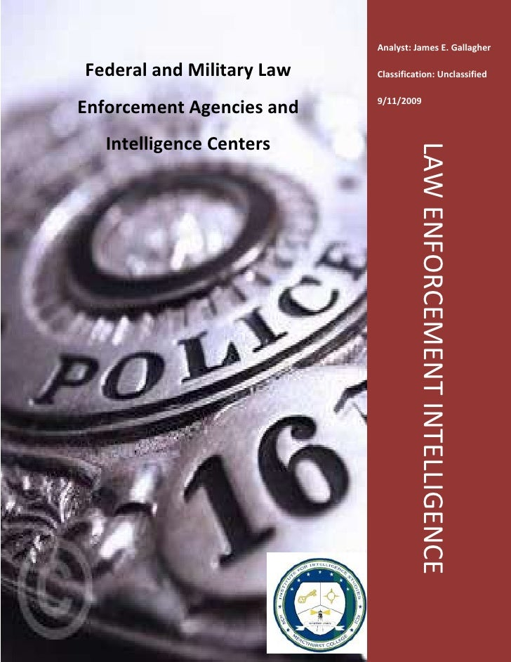 Law Enforcement Intelligence-902970-91440031476957480935Federal and Military Law Enforcement Agencies and Intelligence Cen...