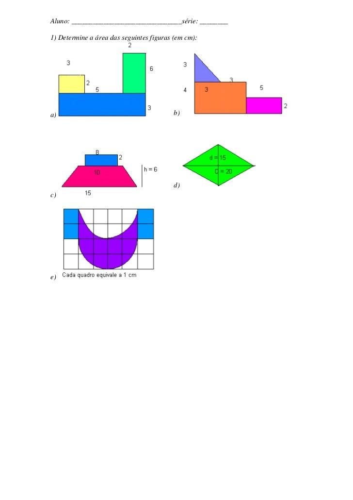 Aluno: _______________________________série: ________1) Determine a área das seguintes figuras (em cm):a)                 ...