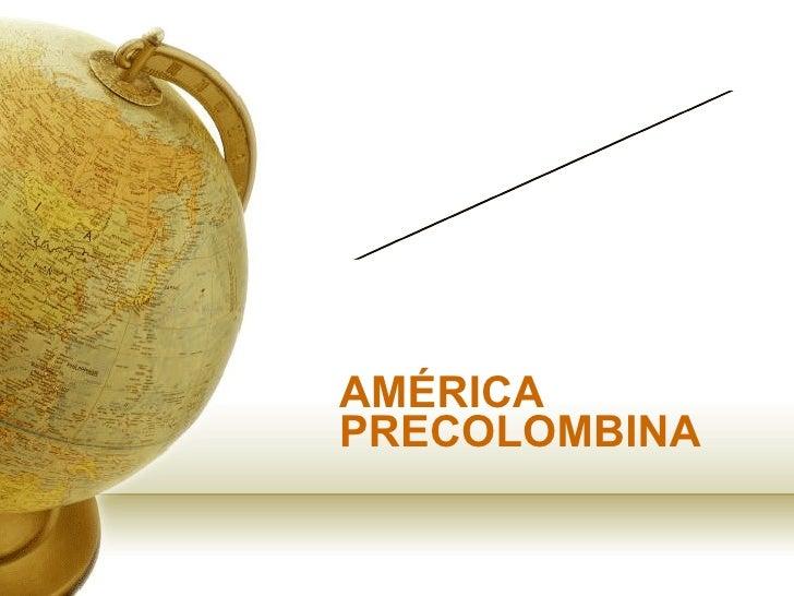 AMÉRICA PRECOLOMBINA LOS  INCAS