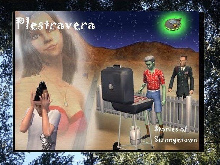 Plestravera Stories of Strangetown
